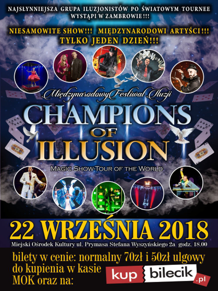 CHAMPIONS OF ILLUSION Zambrów 2018