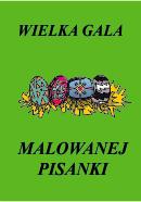 Wilka Gala Malowanej Pisanki, Zambrów 10.04.2019 r.